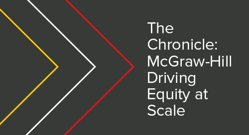 The Chronicle: McGraw-Hill Driving Equity at Scale