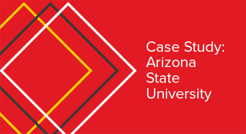 Case Study: Arizona State University