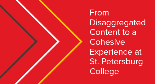 From Disaggregated Content to a Cohesive Experience at St. Petersburg College