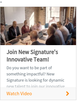Join New Signature's Innovative Team!