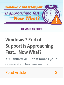 Windows 7 End of Support is Approaching Fast... Now What?