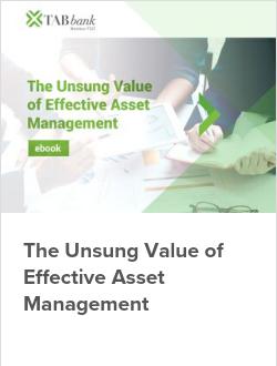 The Unsung Value of Effective Asset Management