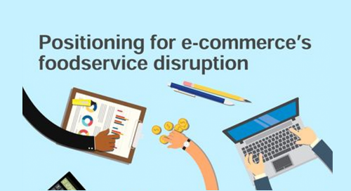 Technomic: Positioning for E-commerce's Foodservice Disruption