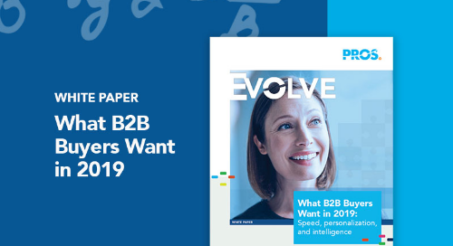 What B2B Buyers Want in 2019