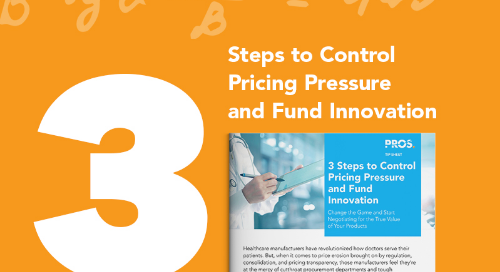 3 Steps to Control Pricing Pressure and Fund Innovation