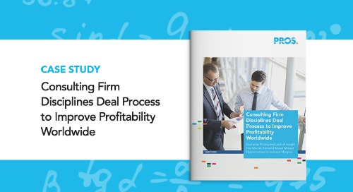 Consulting Firm Disciplines Deal Process to Improve Profitability Worldwide