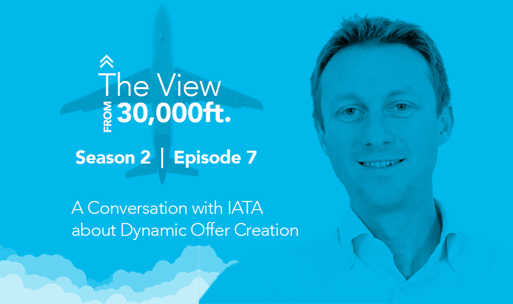 PROS Travel Podcast, Season 2, Episode 7: A Conversation with IATA about Dynamic Offer Creation