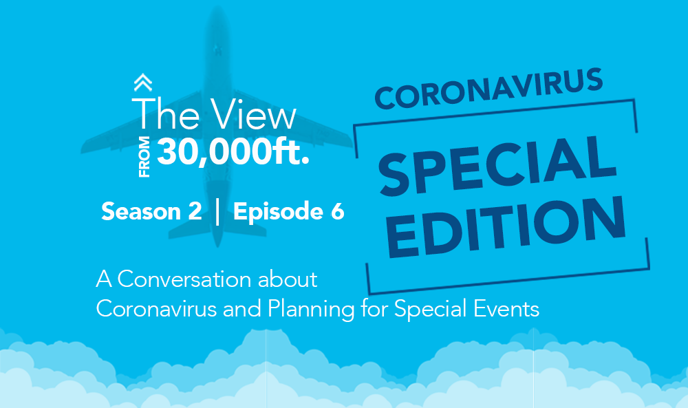 PROS Travel Podcast, Season 2, Episode 6: A Conversation about Coronavirus and Planning for Special Events