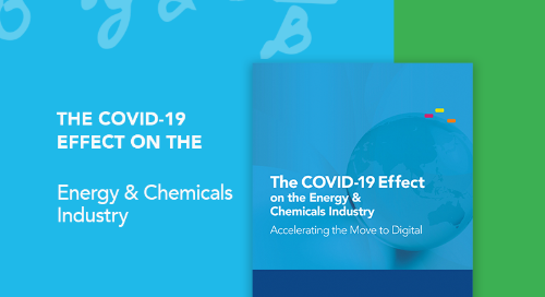 The COVID-19 Effect on the Energy & Chemicals Industry: Accelerating the Move to Digital