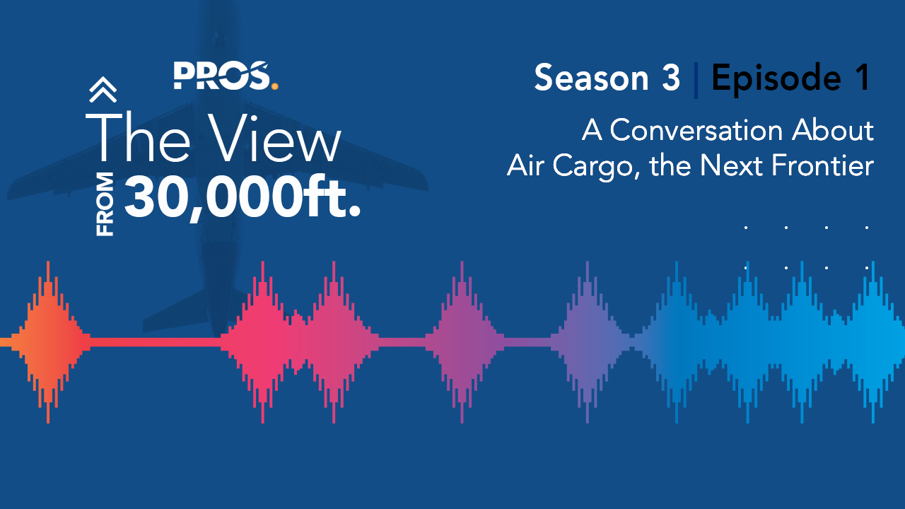 Travel podcast: A Conversation about Air Cargo, the Next Frontier, Season 3, Episode 1