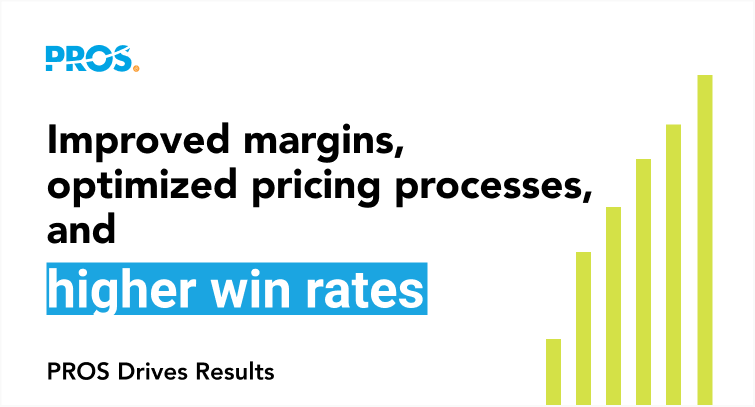 Improved margins, optimized pricing processes, higher win rates callout