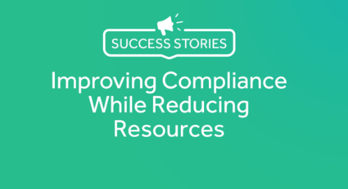 Improving Compliance While Reducing Resources