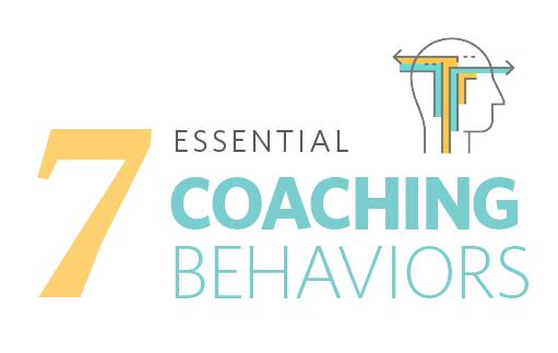 7 Essential Behaviors for Better Coaching Conversations