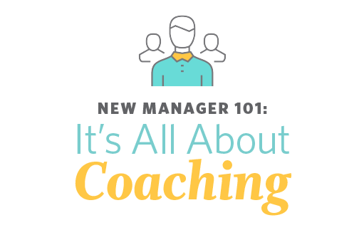 New Manager 101: It's All About Coaching