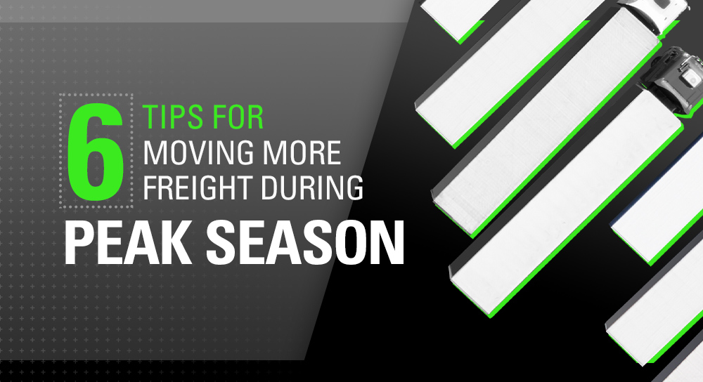 six tips for moving more freight during peak season