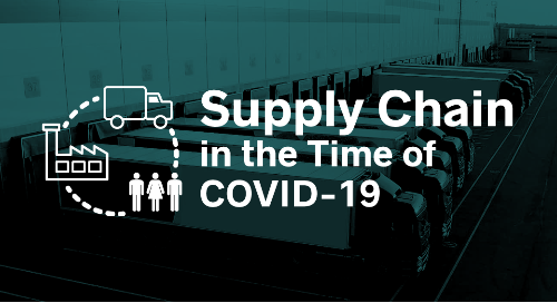 Supply Chain in the Time of COVID-19