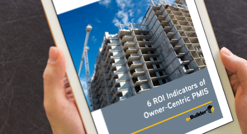 6 ROI Indicators of Owner-Centric PMIS