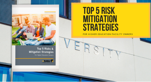 Top 5 Risks & Mitigation Strategies: For Higher Education Owners