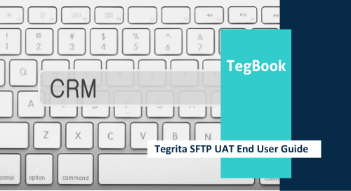 Tegrita SFTP UAT End User Guide