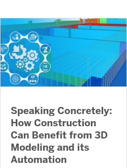 How Construction Can Benefit from 3D Modeling and its Automation