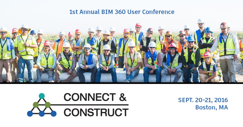 Connect & Construct BIM 360 User Conference