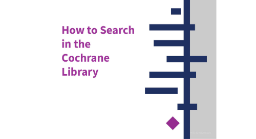 How to Search in the Cochrane Library