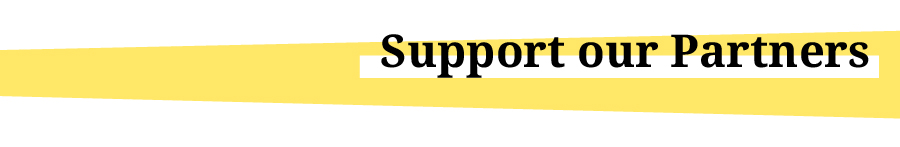 "Title graphic reading, ""Support our Partners"""
