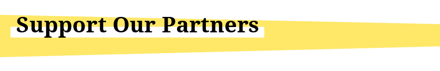 """Title graphic reading, """"Support our Partners"""""""