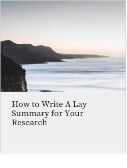 How to Write A Lay Summary for Your Research