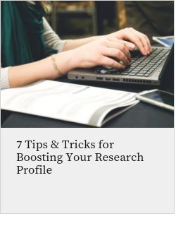 7 Tips & Tricks for Boosting Your Research Profile