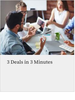 3 Deals in 3 Minutes