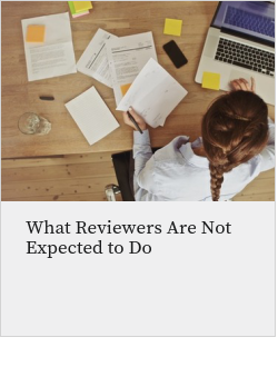 What Reviewers Are Not Expected To Do