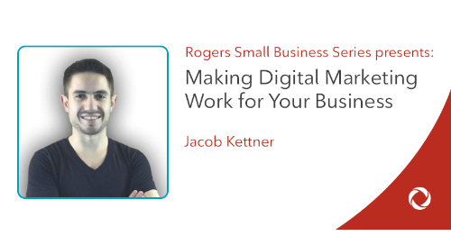 Making Digital Marketing Work for Your Business