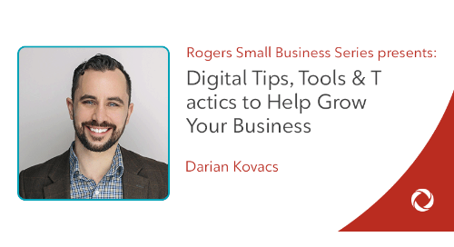 Digital Tips, Tools and Tactics to Help Grow Your Business in 2018