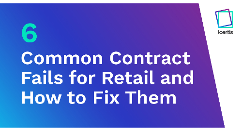 6 Common Contract Fails for Retail - And How to Fix Them