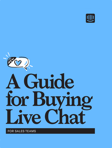 Buying Live Chat for Your Sales Team