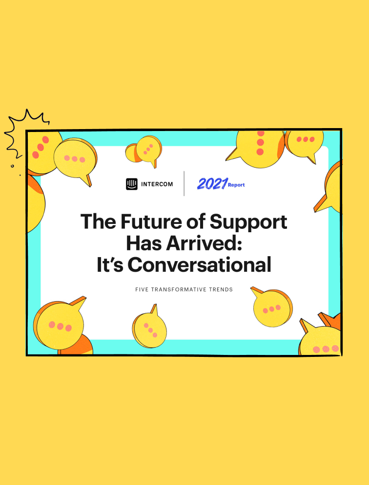 2021 Report: The Future of Support Is Conversational