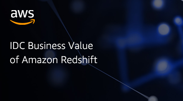 IDC Business Value of Amazon Redshift