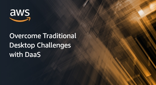 Overcome Traditional Desktop Challenges with DaaS