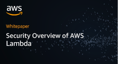 Whitepaper: Security Overview of AWS Lambda
