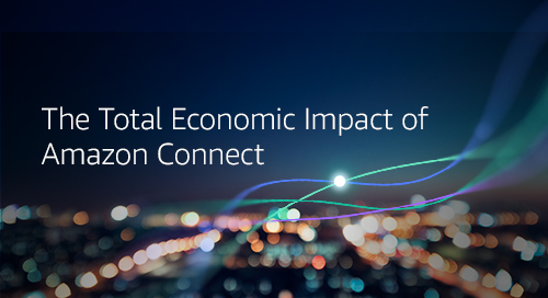 Amazon Connect Helped Achieve 241% ROI with Cloud Solutions