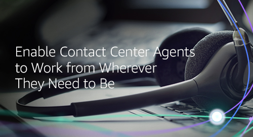 Empower Your Agents to Work Securely From Anywhere