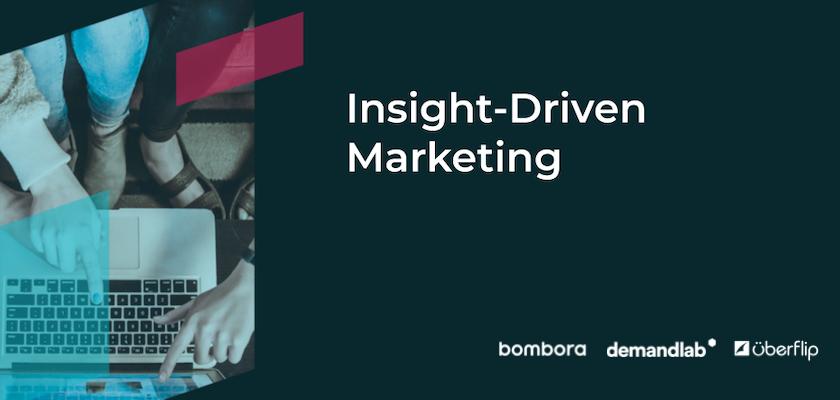 [On-Demand Webinar] Insight-Driven Marketing