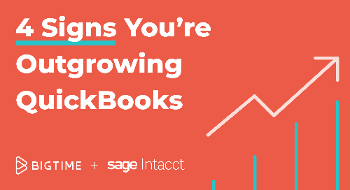 4 Signs You're Outgrowing QuickBooks