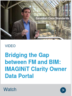 Bridging the Gap between FM and BIM: IMAGINiT Clarity Owner Data Portal