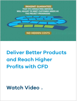 Deliver Better Products and Reach Higher Profits with CFD