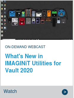 What's New in IMAGINiT Utilities for Vault 2020