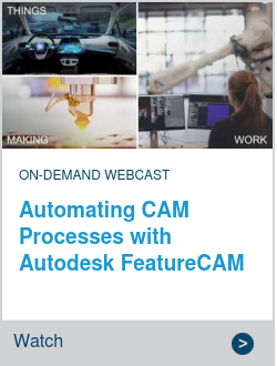 Automating CAM Processes with Autodesk FeatureCAM