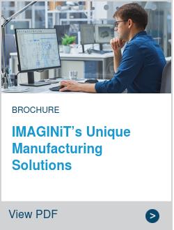 IMAGINiT's Unique Manufacturing Solutions