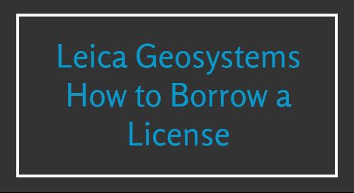 Leica - How to Borrow a License Entitlement